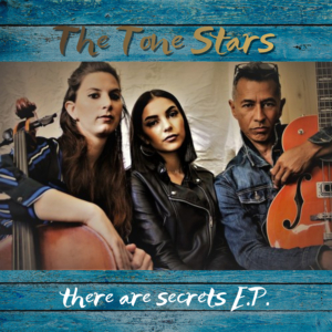 There Are Secrets EP - The Tone Stars